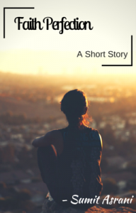 Faith Perfection – A short story